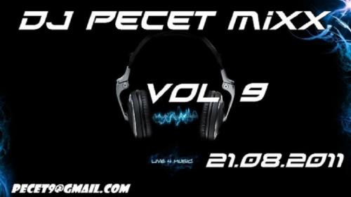 DJ Pecet Mixx vol 9 (21.08.2011)