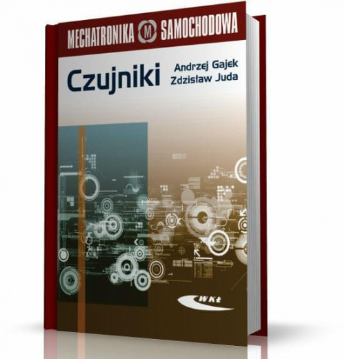 Czujniki Mechatronika Samochodowa - Andrzej Gajek, Zdzis�aw Juda