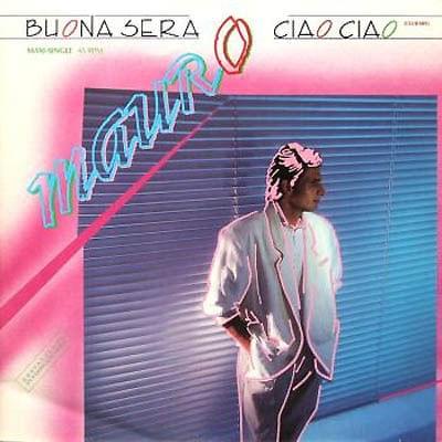 Mauro - 1987 - Buona Sera-Ciao Ciao